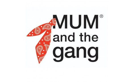 MUM AND THE GANG