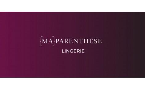 MA PARENTHESE lingerie